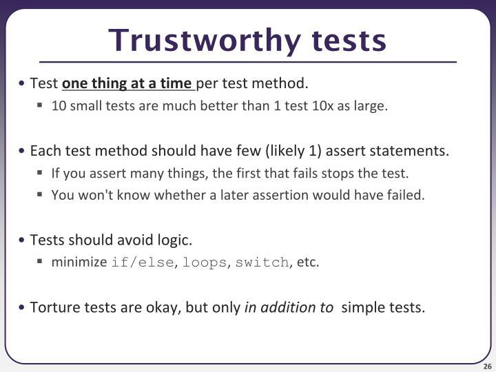Trustworthy tests