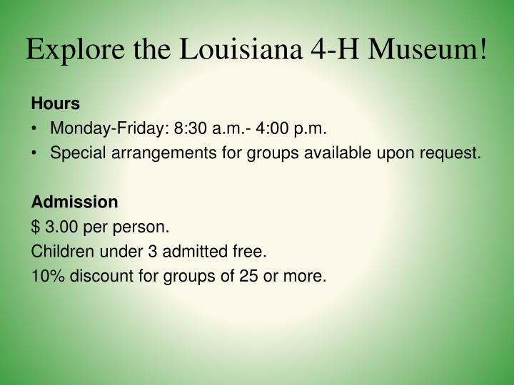 Explore the Louisiana 4-H Museum!