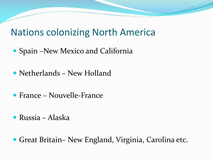 Nations colonizing North America