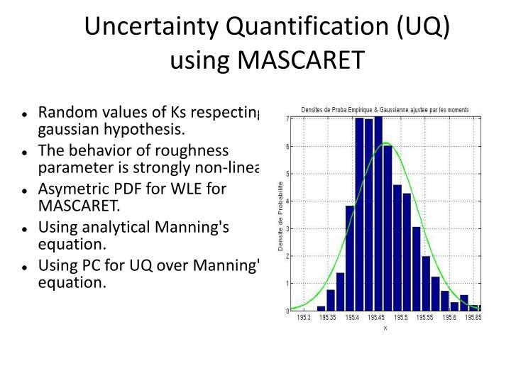 Uncertainty Quantification (UQ) using MASCARET