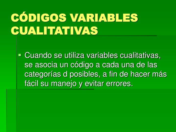 CÓDIGOS VARIABLES CUALITATIVAS