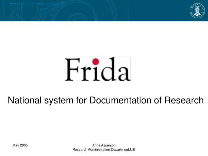 National system for documentation of research