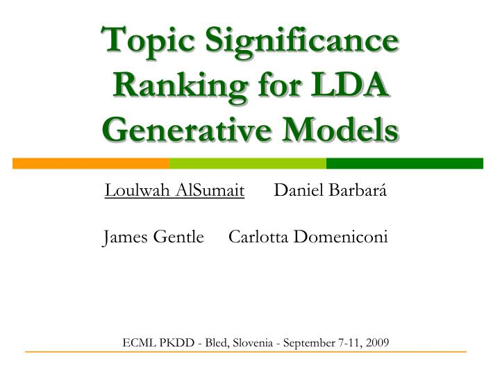 Topic significance ranking for lda generative models