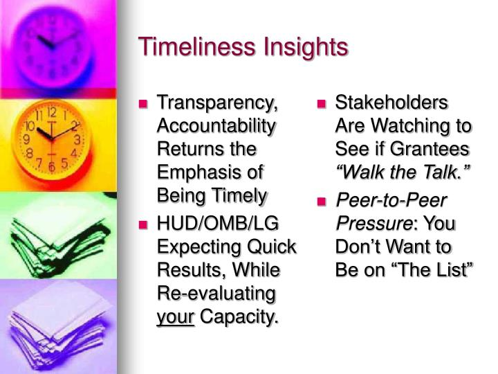 Transparency, Accountability Returns the Emphasis of Being Timely