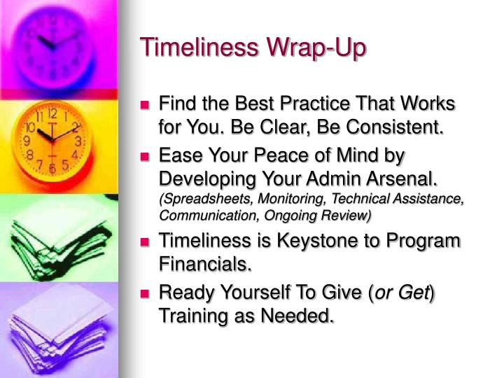 Timeliness Wrap-Up