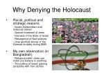 why denying the holocaust