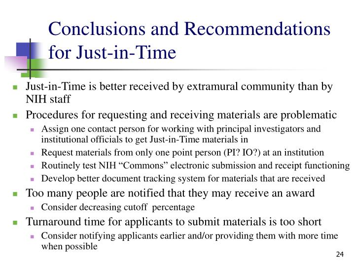 Conclusions and Recommendations for Just-in-Time