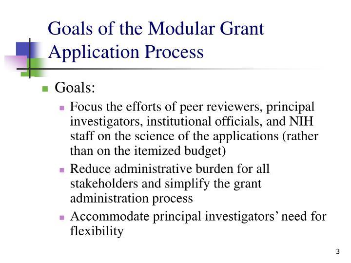 Goals of the modular grant application process