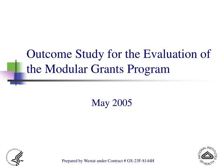 Outcome study for the evaluation of the modular grants program