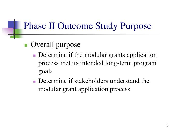 Phase II Outcome Study Purpose
