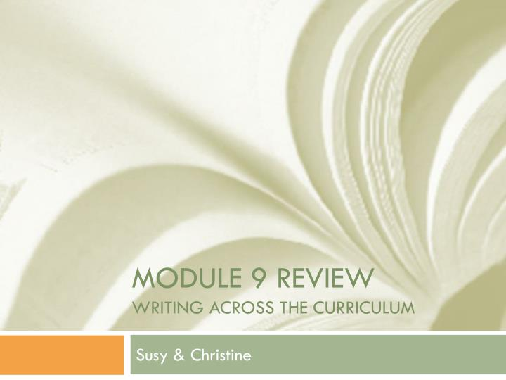 module 9 review writing across the curriculum