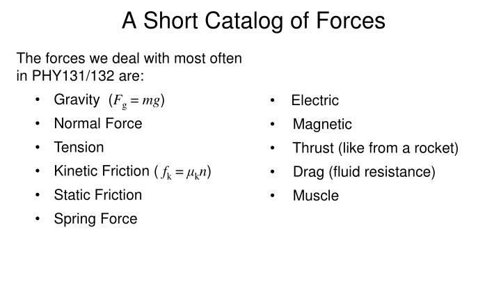 A Short Catalog of Forces