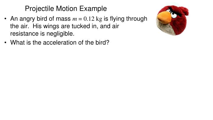 Projectile Motion Example