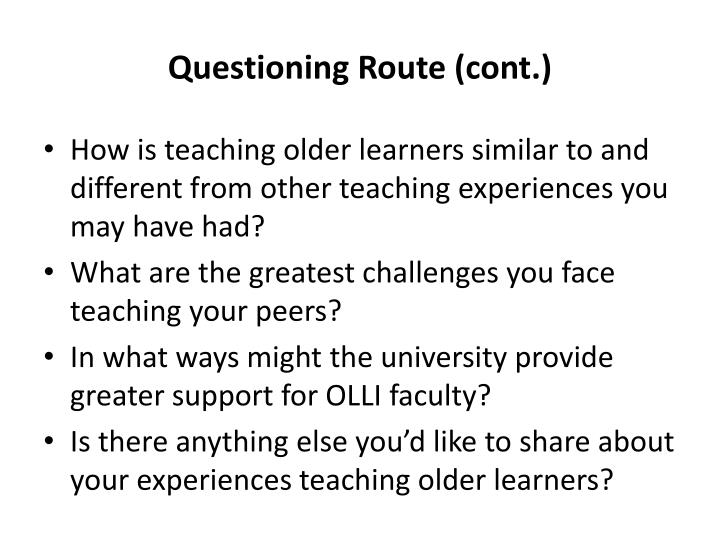 Questioning Route (cont.)