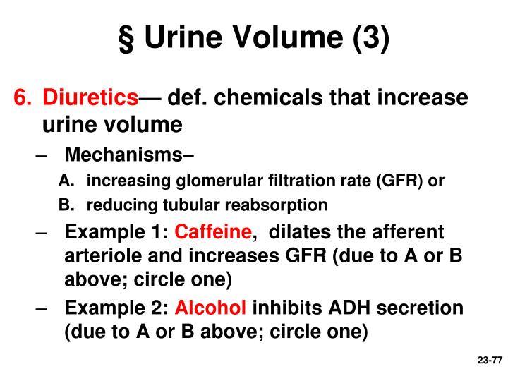 § Urine Volume (3)