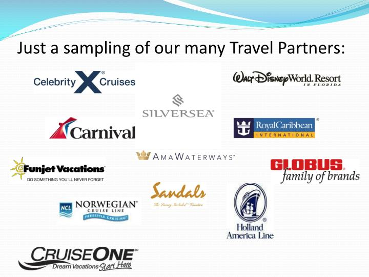 Just a sampling of our many Travel Partners: