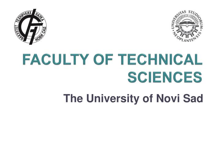 faculty of technical sciences n.