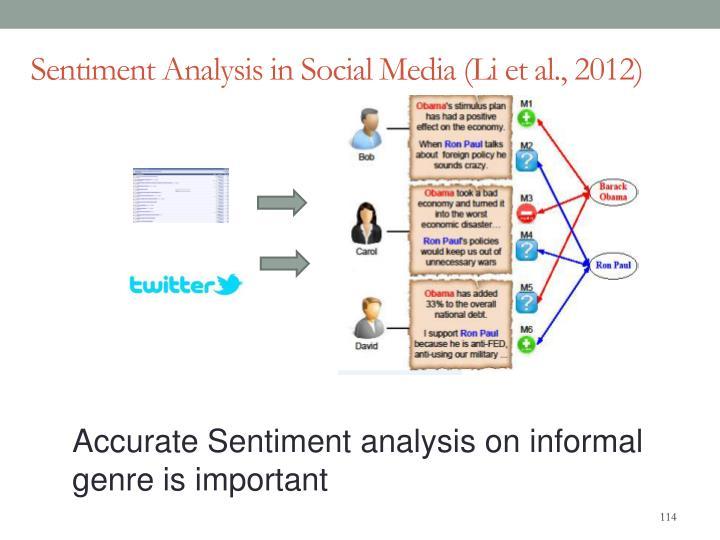 Sentiment Analysis in Social Media (Li et al., 2012)