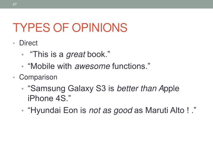 TYPES OF OPINIONS