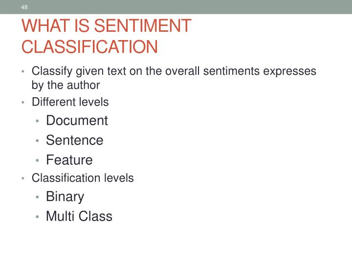 WHAT IS SENTIMENT CLASSIFICATION