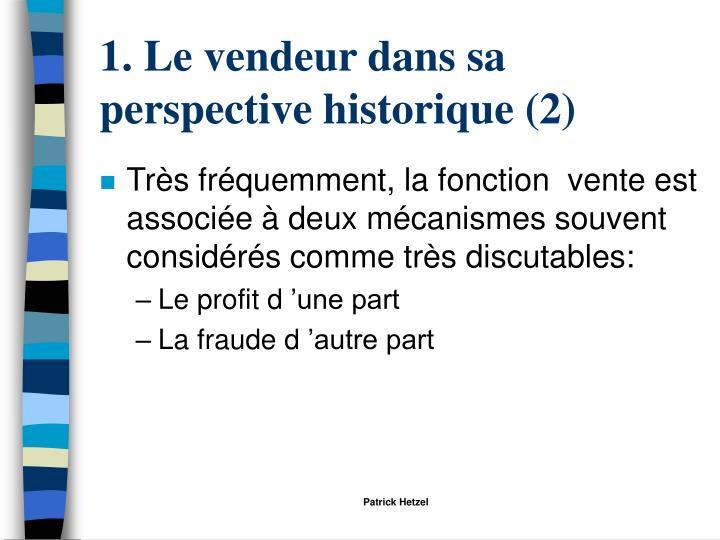1. Le vendeur dans sa perspective historique (2)