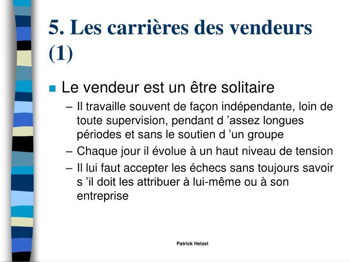 5. Les carrières des vendeurs (1)