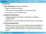 preprocessing adaptive neighborhoods2