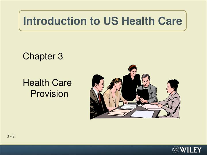Introduction to us health care1