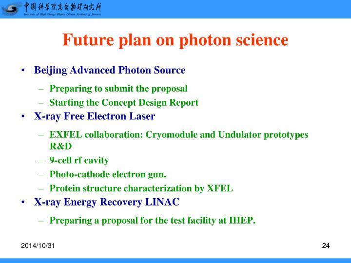 Future plan on photon science