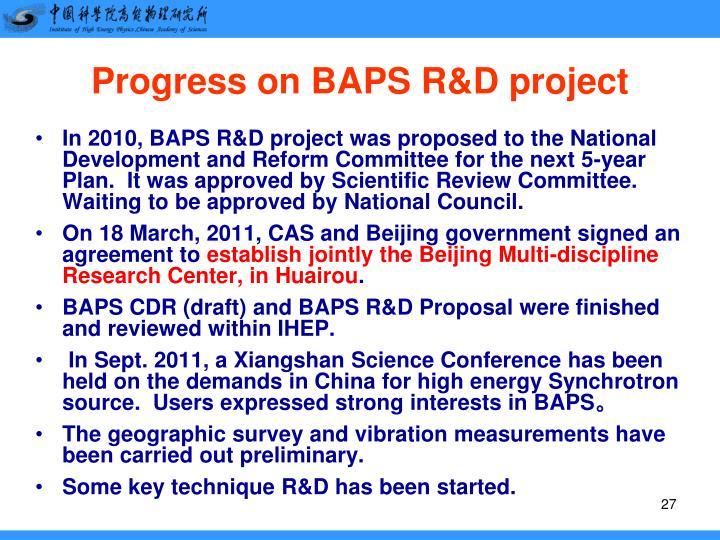 Progress on BAPS R&D project