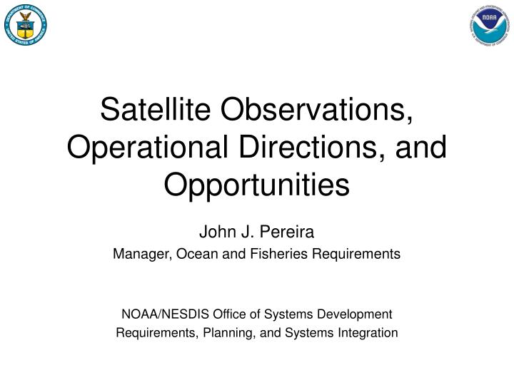 satellite observations operational directions and opportunities n.