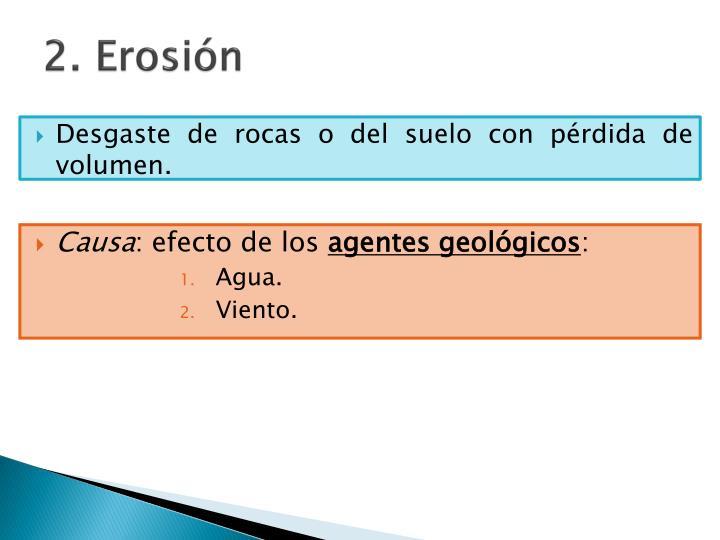 2. Erosión