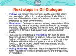 next steps in oil dialogue