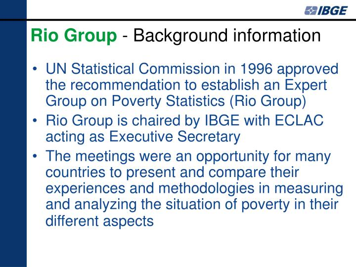 Rio group background information