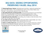 big data seizing opportunities preserving values may 2014