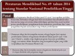 p eraturan mendikbud no 49 ta hun 201 4 tentang standar nasional pendidikan tinggi