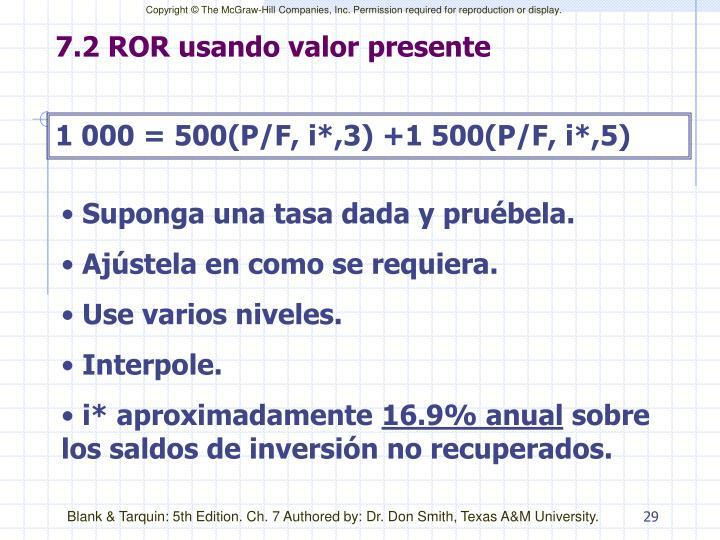 7.2 ROR usando valor presente