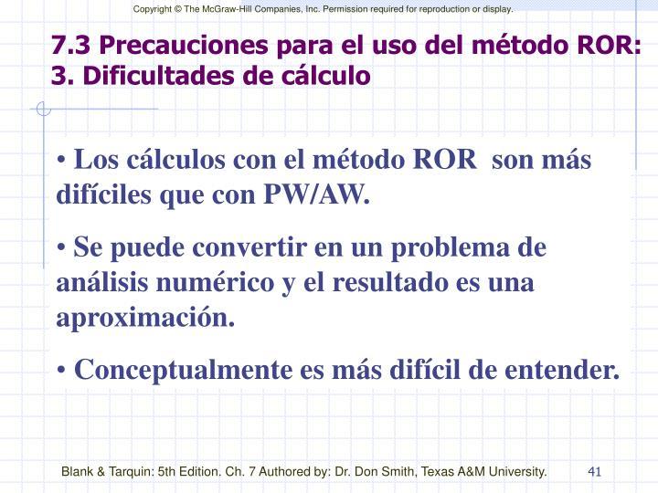 7.3 Precauciones para el uso del método ROR: 3. Dificultades de cálculo