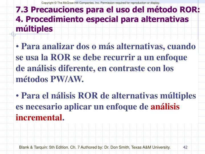 7.3 Precauciones para el uso del método ROR: 4. Procedimiento especial para alternativas múltiples