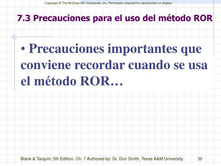 7.3 Precauciones para el uso del método ROR