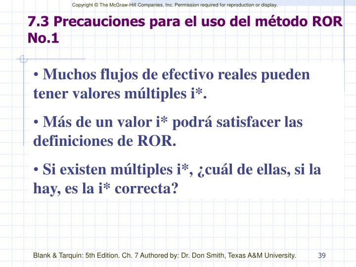 7.3 Precauciones para el uso del método ROR No.1