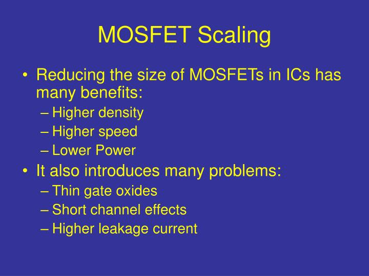 MOSFET Scaling