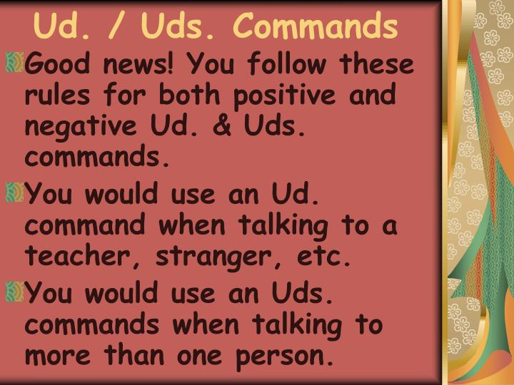 Ud. / Uds. Commands