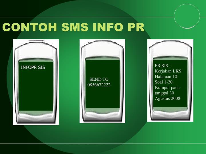 CONTOH SMS INFO PR