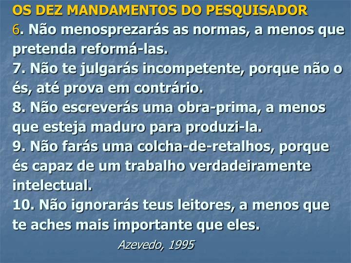 OS DEZ MANDAMENTOS DO PESQUISADOR