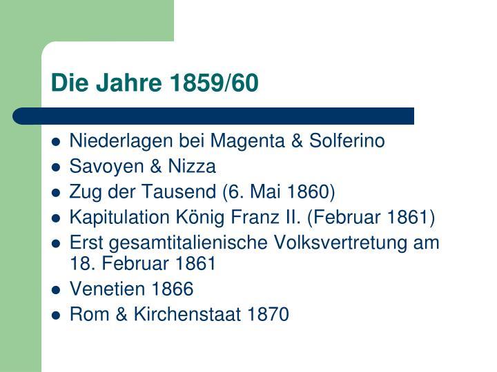 Die Jahre 1859/60