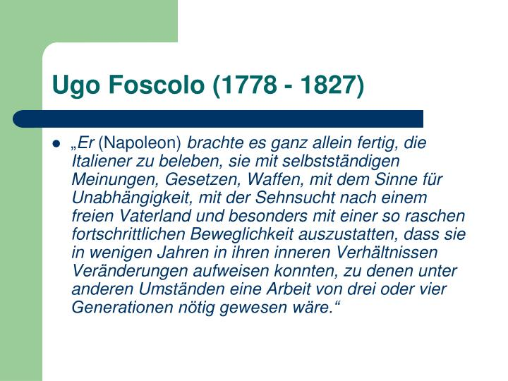 Ugo Foscolo (1778 - 1827)