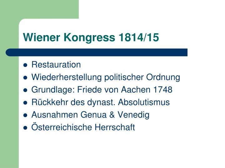 Wiener Kongress 1814/15