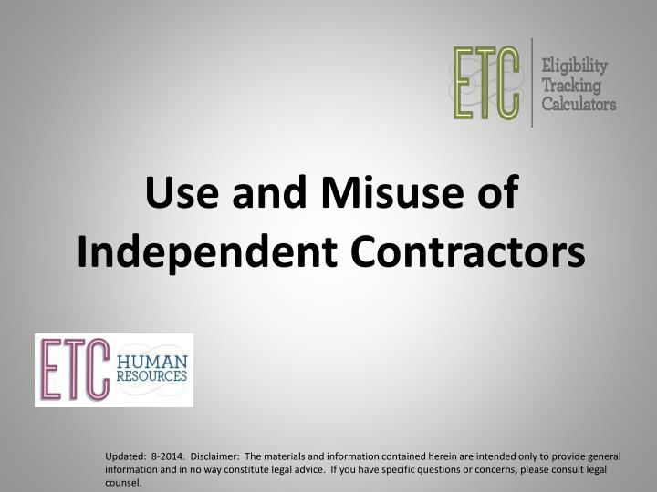 Use and Misuse of Independent Contractors