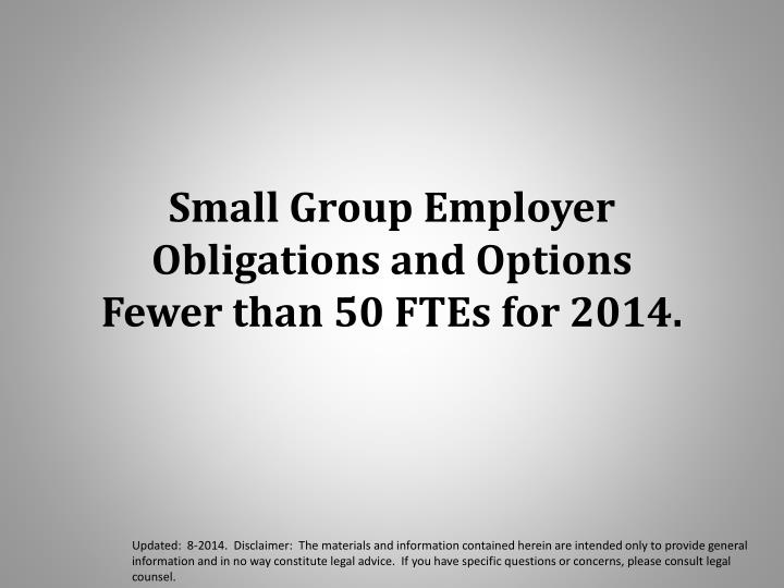 Small Group Employer Obligations and Options